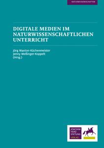 Cover Digitale Medien im naturwissenschaftlichen Unterricht